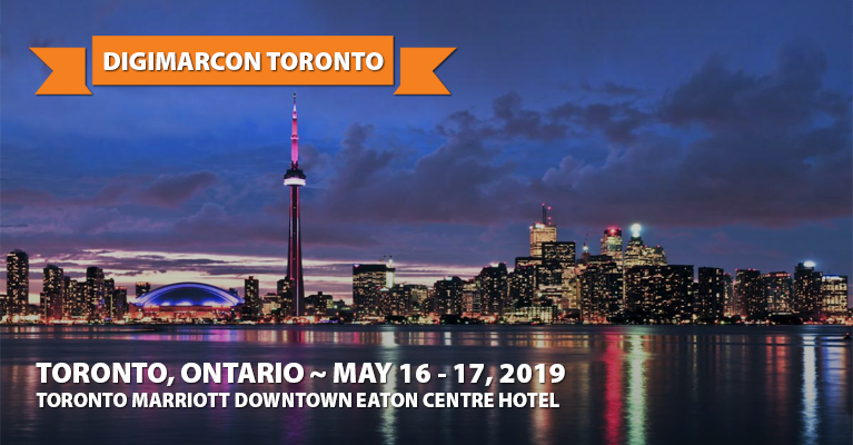 About: DigiMarCon Toronto 2019 · May 16 - 17, 2019 · Digital