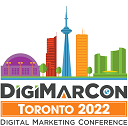 DigiMarCon Toronto 2022 – Digital Marketing Conference & Exhibition